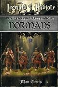 Legends of History: Fun Learning Facts About Normans: Illustrated Fun Learning For Kids (Vol...