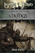 Legends of History: Fun Learning Facts About Vikings: Illustrated Fun Learning For Kids (Vol...