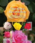The Rose Revolution: The Journey Of The Sisterhood Of The Rose From Secrecy To Serenity