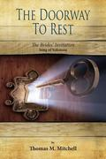 The Doorway to Rest: The Brides' Invitation (Song of Solomon) (Wake Up and Rest) (Volume 2)