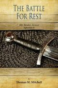 The Battle for Rest: The Brides' Armor (Ephesians 6) (Wake Up and Rest) (Volume 5)