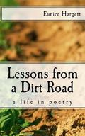 Lessons from a Dirt Road: A Life in Poetry