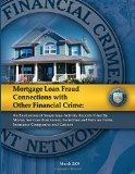 Mortgage Loan Fraud Connections with Other Financial Crime: An Evaluation of Suspicious Acti...