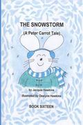 The Snowstorm: Peter Carrot and his family go through the trials of losing electricity durin...