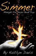 Simmer (Midnight Fire) (Volume 2)