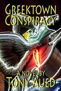 Greektown Conspiracy (Volume 2)