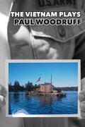 Paul Woodruff: the Vietnam Plays