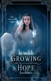 Growing Hope (New Era Saga) (Volume 2)