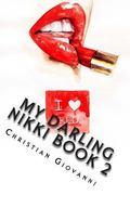 My Darling Nikki: Book 2