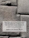 The New Advanced Placement (C) Art History Curriculum for the Indigenous Americas: A Teacher...