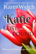 Katie Lost and Found (Welcome to Walnut Lodge) (Volume 1)