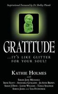 Gratitude: it's like glitter for your soul! (The Nurtured Woman) (Volume 3)