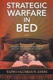 Strategic Warfare in Bed
