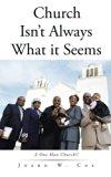 Church Isn't Always What it Seems: A One Man Church!!
