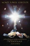 Money, Power, Servitude: Adventures in the Wonderland of Scientology