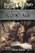 Legends of History: Fun Learning Facts About Stone Age: Illustrated Fun Learning For Kids (V...
