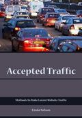 Accepted Traffic: Methods To Make Latent Website Traffic