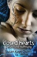 Closed Hearts - Gefhrliche Hoffnung (Mindjack #2) (Mindjack Trilogy) (Volume 2) (German Edit...