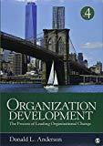 BUNDLE: Anderson, Organization Development 4e + Anderson, Cases and Exercises in Organizatio...