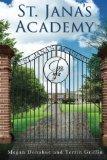 St. Jana's Academy (Volume 1)