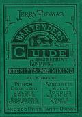 Jerry Thomas Bartenders Guide 1862 Reprint : How to Mix Drinks, or the Bon Vivant's Companion