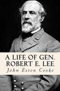 Life of Gen. Robert E. Lee