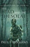 The Dead and the Desolate
