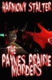 The Paynes Prairie Murders