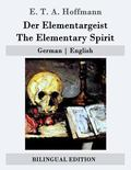 Der Elementargeist / The Elementary Spirit: German | English (German Edition)