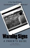 Warning Signs: A Parenting Guide: Is Your Teen at Risk For Suicide Ideation, Depression & Ad...