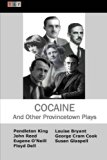 Cocaine And Other Provincetown Plays