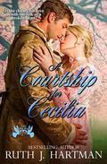 A Courtship for Cecilia (The Love Birds Series) (Volume 3)