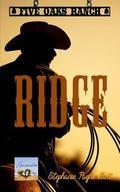 Ridge (Five Oaks Ranch) (Volume 1)