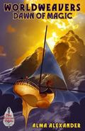 Dawn of Magic (Worldweavers) (Volume 4)