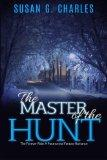 The Master of the Hunt, The Forever Ride: A Paranormal Fantasy Romance