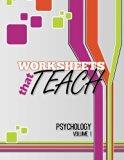 Worksheets That Teach: Psychology, Volume I (Volume 1)
