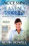 Accessing Your Heavenly Account: Withdraw Your Treasure NOW! (Financial Revelation Knowledge...