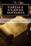 Cartas a un Jven Novelista (Spanish Edition)