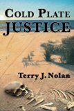 Cold Plate Justice (Paddy O'Brien/Bobby Ford Murder Mysteries) (Volume 2)