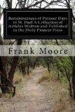 Reminiscences of Pioneer Days in St. Paul A Collection of Articles Written and Published in ...