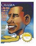 Barack Obama: A Hip Hop Tale of King's Dream Come True