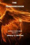 The Transgression (Guardian's Plight Series) (Volume 3)