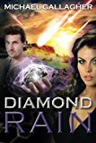 Diamond Rain: Action and Adventure Science Fiction (The Spy Stories and Tales of Intrigue Se...