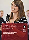 CIMA BA4 Fundamentals of Ethics, Corporate Governance and Business Law: Coursebook