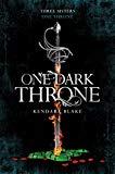 One Dark Throne (Three Dark Crowns) [Paperback]