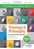 Theology and Philosophy for Common Entrance 13+ Teacher resources