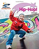 Reading Planet - Hip-Hop! - Lilac Plus: Lift-off First Words (Rising Stars Reading Planet)