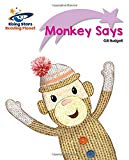 Reading Planet - Monkey Says - Lilac Plus: Lift-off First Words (Rising Stars Reading Planet)