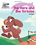 Reading Planet - The Hare and the Tortoise - Lilac Plus: Lift-off First Words (Rising Stars ...