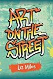 Reading Planet KS2 - Art on the Streets - Level 3: Venus/Brown band (Rising Stars Reading Pl...